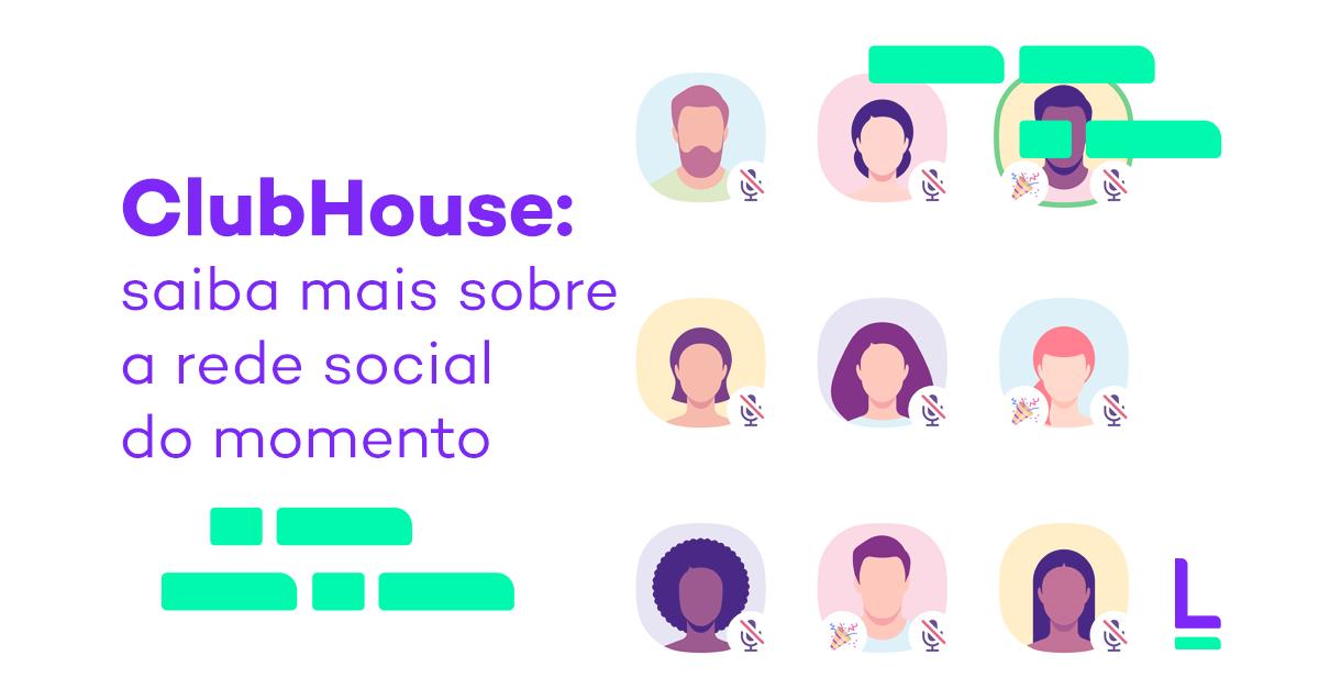 ClubHouse conheça a rede social
