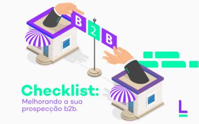 Checklist: melhorando a sua prospecção B2B